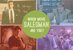 Find out which movie salesman you are
