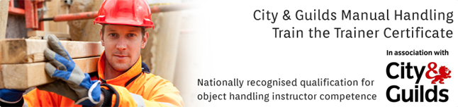 City & Guilds Manual Handling Train the Trainer: 2-Day In-House Programme