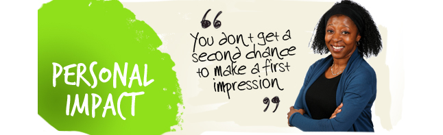 First Impressions Count First Impression Count