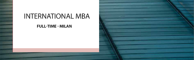 MIP Politecnico di Milano's Full-Time Master of Business Administration (MBA) programme