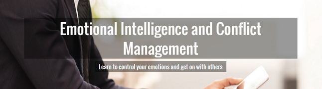 conflict management and emotional intelligence Lack of emotional intelligence is one the leading cause of conflict researchers in ei express the view that a lack of emotional intelligence is one of the leading.