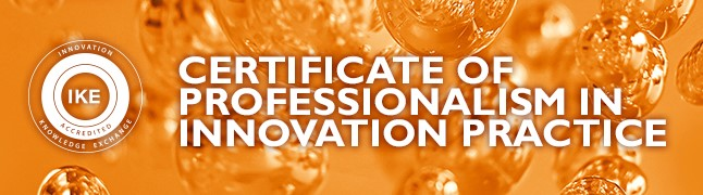 Certificate of Professionalism in Innovation Practice