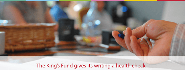 The King's Fund gives its writing a health check - Emphasis Training Case Study