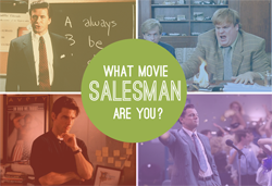 What movie salesman are you?