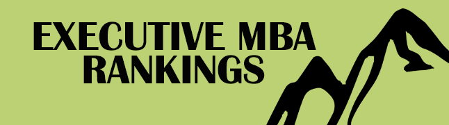 Executive MBA Rankings