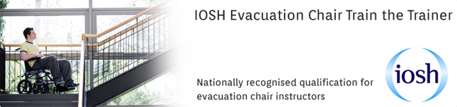 IOSH Evacuation Chair: Train The Trainer: 1-Day Open or In-House Training Programme