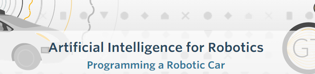 Artificial Intelligence for Robots from Udacity