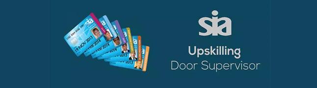Sia Upskilling Door Supervisor Training Top Up