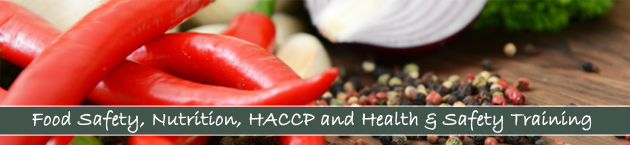 Food Safety, Nutrition, HACCP, Health & Safety and First Aid Training