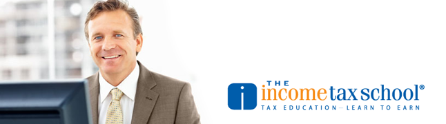 The Income Tax School: Tax Education - Learn to Earn